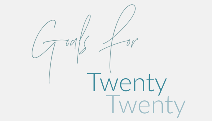 Arianna's Goals For TwentyTwenty
