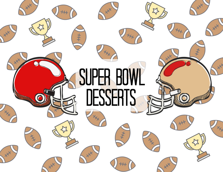 8 Easy Super Bowl Desserts to make
