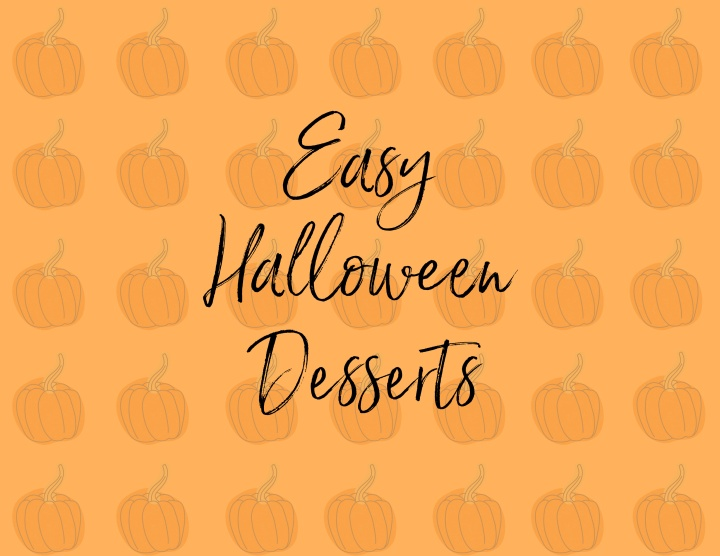 5 Easy Halloween Desserts to Make At Home