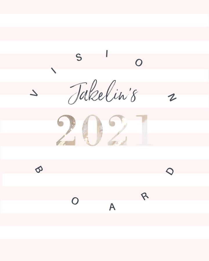 Jakelin's Vision Board